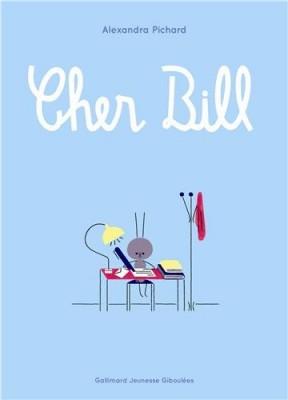vignette de 'Cher Bill (Alexandra Pichard)'