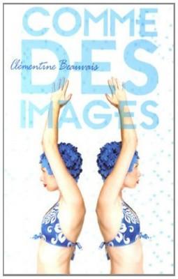 vignette de 'Comme des images (Clémentine Beauvais)'