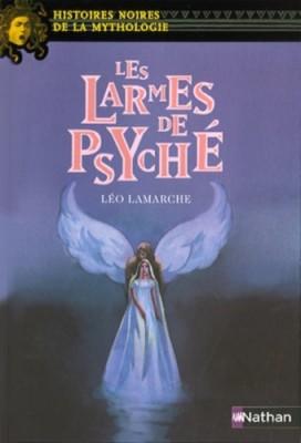 vignette de 'Les larmes de Psyché (Léo Lamarche)'
