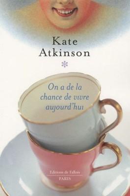 vignette de 'On a de la chance de vivre aujourd'hui (Atkinson, Kate)'