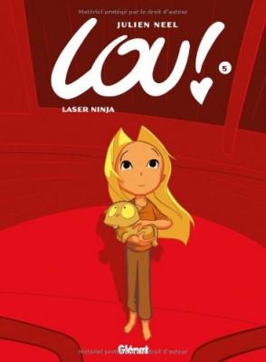 """Afficher """"Lou ! n° 05 Laser ninja"""""""
