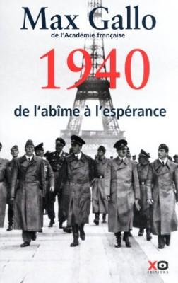 """Afficher """"Une histoire de la Deuxième guerre mondiale n° 1 1940, de l'abîme à l'espérance"""""""