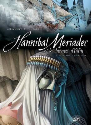 "Afficher ""Hannibal Meriadec et les larmes d'Odin n° 2 Le Manuscrit de Karlsen"""