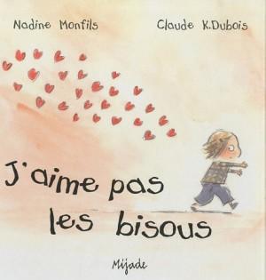 """Afficher """"J'aime pas les bisous"""""""