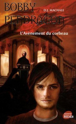 "Afficher ""Pendragon n° 9 L'avènement du corbeau"""