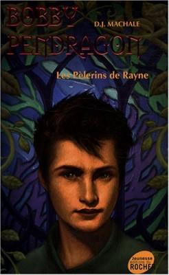 """Afficher """"Pendragon n° 8 Les pèlerins de Rayne"""""""