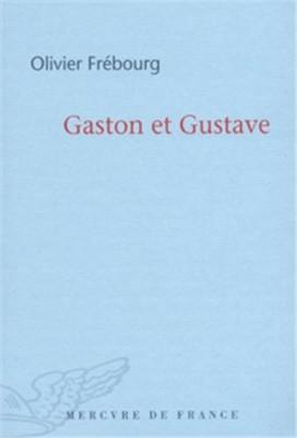 """Afficher """"Gaston et Gustave"""""""