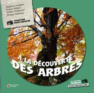 """Afficher """"À la découverte des arbres"""""""