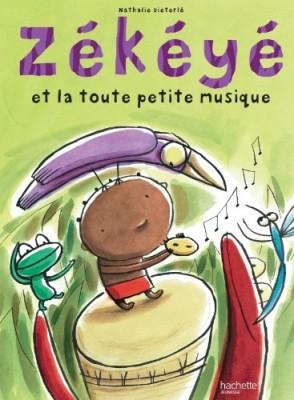 """Afficher """"Zékéyé n° 1Zékéyé et la toute petite musique"""""""
