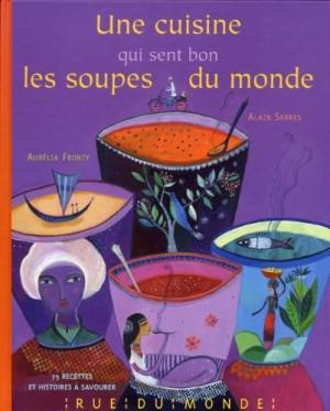"""Afficher """"Une cuisine qui sent bon les soupes du monde"""""""