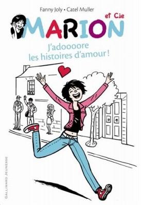 """Afficher """"Marion et Cie n° 1 J'adoooore les histoires d'amour !"""""""