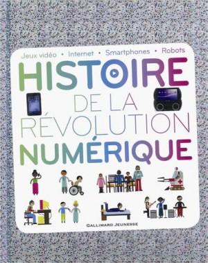 """Afficher """"Histoire de la révolution numérique"""""""