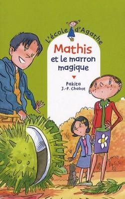 """Afficher """"L'Ecole d'Agathe n° 55 Mathis et le marron magique"""""""