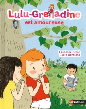 "Afficher ""Lulu-Grenadine n° 3 Lulu-Grenadine est amoureuse"""