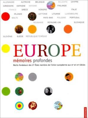 """Afficher """"Europe, mémoires profondes"""""""