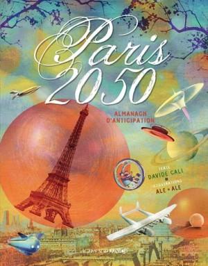 """Afficher """"Paris 2050"""""""