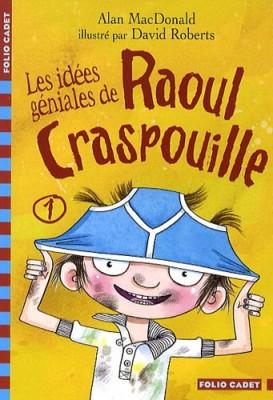 """Afficher """"Raoul Craspouille n° 1 Les idées géniales de Raoul Craspouille"""""""