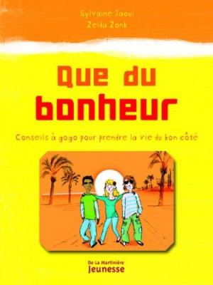 """Afficher """"Que du bonheur"""""""