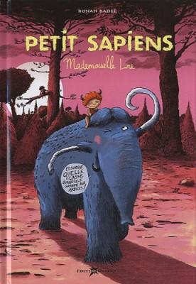 "Afficher ""Petit SapiensMademoiselle Lune"""
