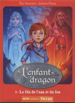 """Afficher """"L'enfant-dragon n° 3 Le fils de l'eau et du feu"""""""