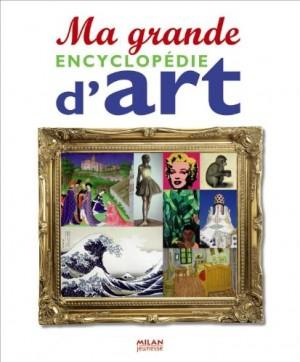 """Afficher """"Ma grande encyclopédie d'art"""""""