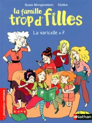"Afficher ""La famille trop d'fillesLa varicelle x 7"""