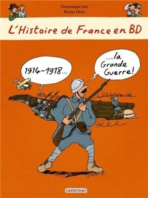 """Afficher """"L'histoire de France en BD1914-1918, la Grande guerre !"""""""