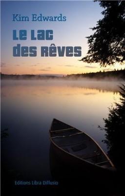 """Afficher """"Le lac des rêves"""""""