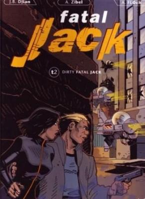 """Afficher """"Fatal Jack n° 2 Dirty Fatal Jack"""""""