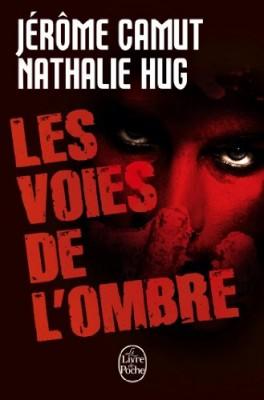 vignette de 'Les Voies de l'ombre (Prédation / Stigmate / Instinct / Rémanence) (Jérôme Camut)'