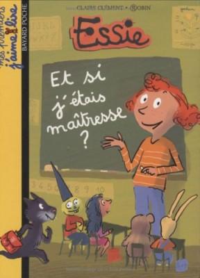 """Afficher """"Essie Et si j'étais maîtresse ?"""""""
