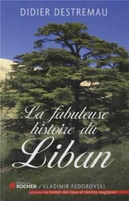 """Afficher """"La fabuleuse histoire du Liban"""""""