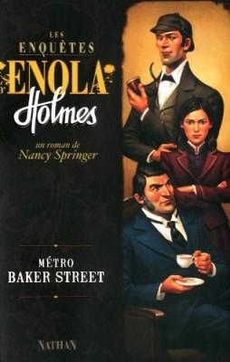 """Afficher """"Les enquêtes d'Enola Holmes n° 6 Métro Baker Street"""""""