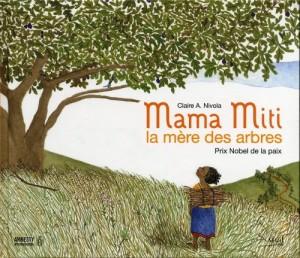 """Afficher """"Mama Miti"""""""