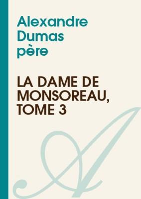 """Afficher """"La Dame de Monsoreau"""""""
