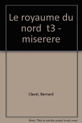 """Afficher """"Le Royaume du Nord n° 3Le Royaume du Nord . n° 3Miserere"""""""