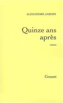 """Afficher """"Quinze ans après"""""""