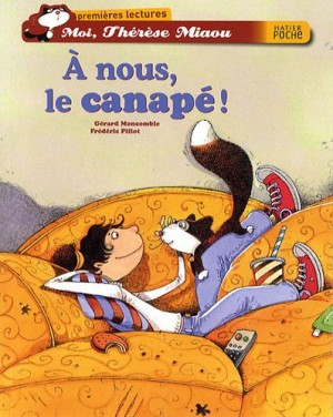 """Afficher """"Moi, Thérèse Miaou À nous le canapé !"""""""