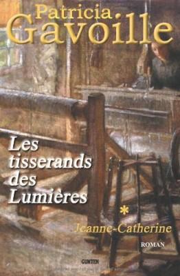 """Afficher """"Les tisserands des lumières n° 1 Jeanne-Catherine"""""""