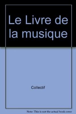"""Afficher """"le Livre de la musique"""""""