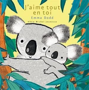 vignette de 'J'aime tout en toi (Dodd, Emma)'
