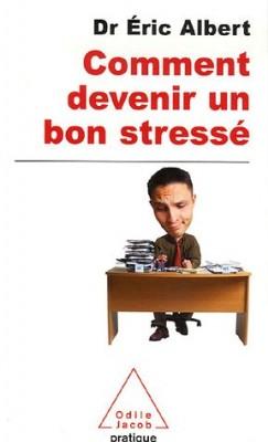 """Afficher """"Comment devenir un bon stressé"""""""