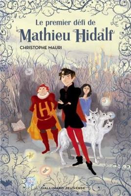 vignette de 'Mathieu Hidalf n° 1<br />Le premier défi de Mathieu Hidalf (Christophe Mauri)'