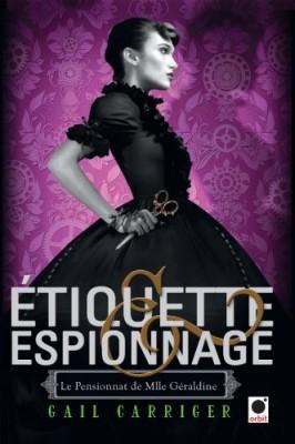 """Afficher """"Le pensionnat de Mlle Géraldine n° 1 Étiquette & espionnage"""""""