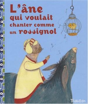"""Afficher """"L'âne qui voulait chanter comme un rossignol"""""""