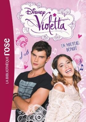 """Afficher """"Violetta n° 5 Un nouveau départ"""""""
