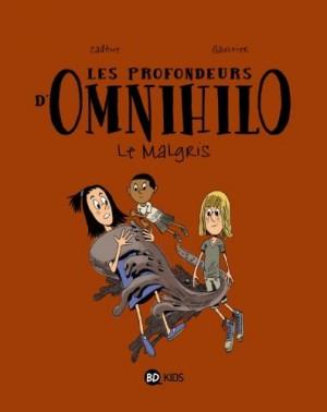 """Afficher """"profondeurs d'Omnihilo (Les) n° 2 Malgris (Le)"""""""