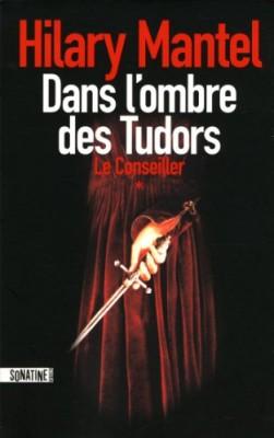 """Afficher """"Le conseiller n° 1 Dans l'ombre des Tudors"""""""