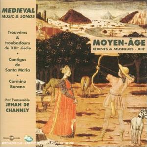 """Afficher """"Moyen-Age, chants et musiques XIIIe siècle"""""""