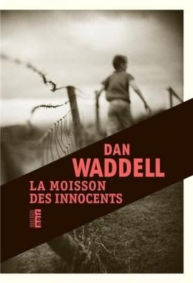 vignette de 'La moisson des innocents (Dan Waddell)'